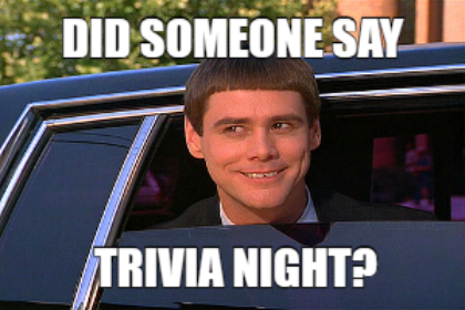 Did someone say trivia night