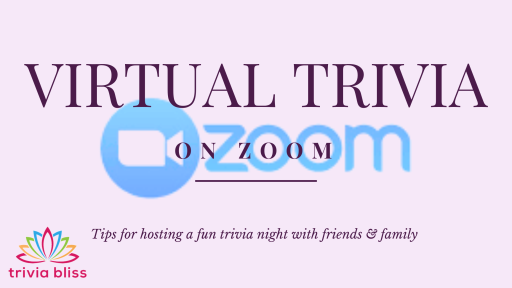 how to run a virtual trivia night on zoom by triviabliss.com