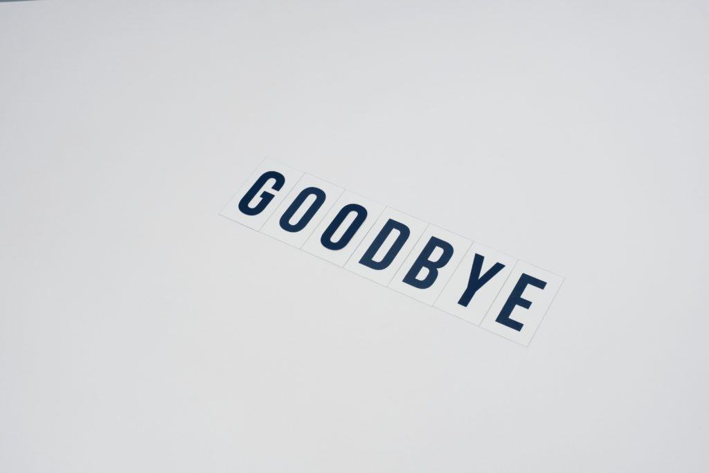 GOODBYE spelled out against a white background.
